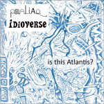 'Is This Atlantis?' –  FREE Paaliaq/Idioverse collaboration track!